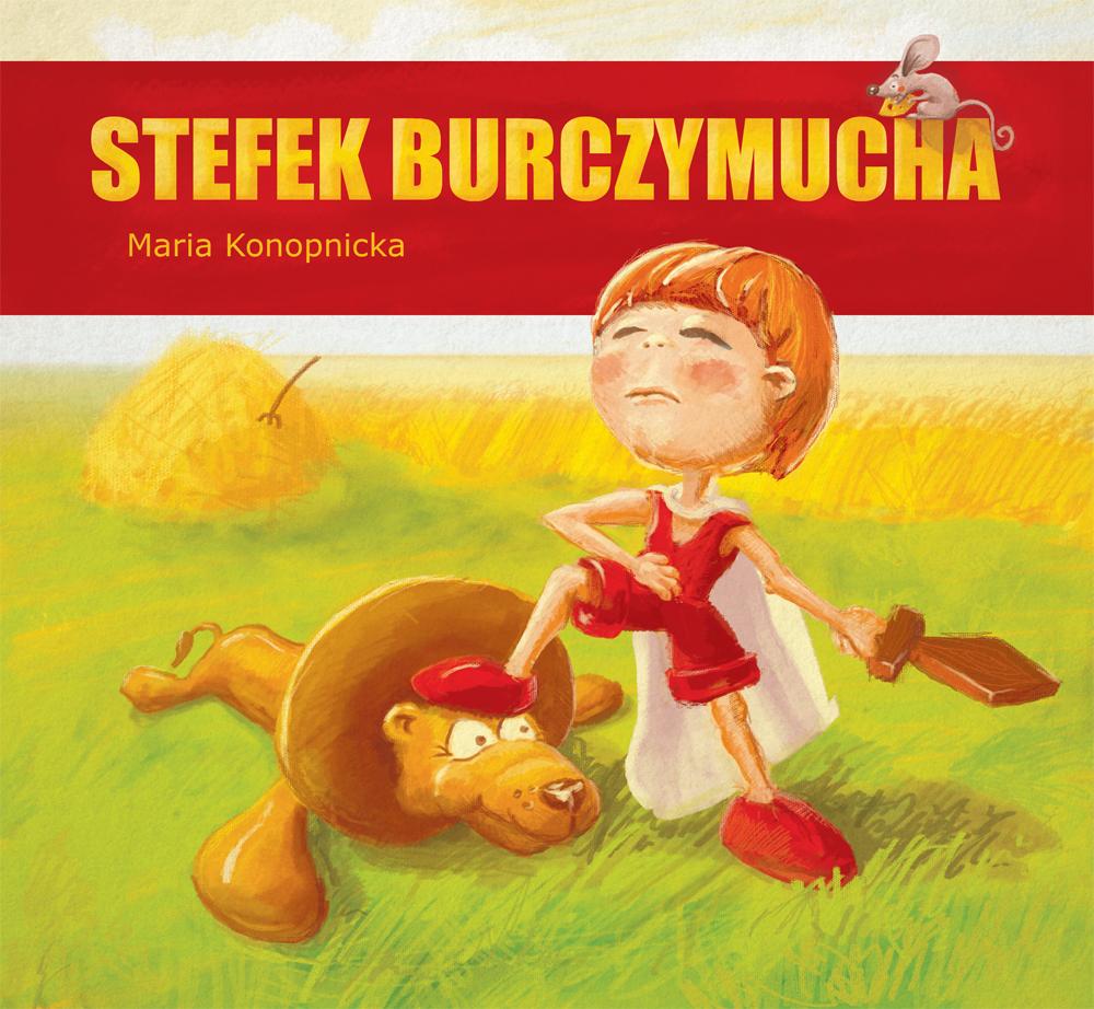 """Ilustracja do książeczki dla dzieci """"Stefek burczymucha"""" - okładka"""